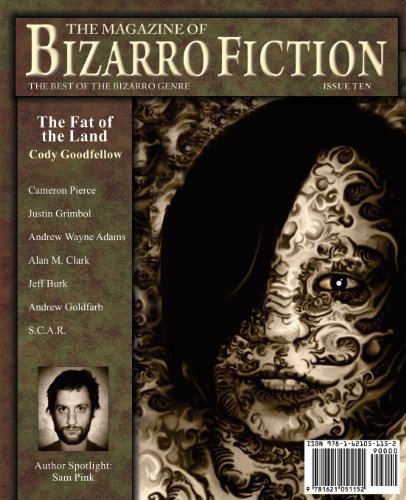 9781621051152: The Magazine of Bizarro Fiction (Issue Ten)