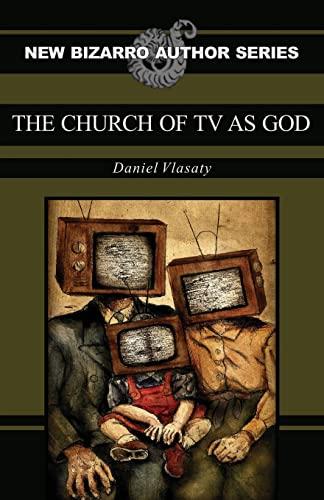 9781621051190: The Church of TV as God