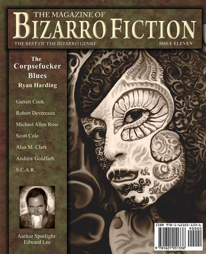 9781621051336: The Magazine of Bizarro Fiction (Issue Eleven)
