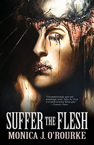 9781621051428: Suffer the Flesh