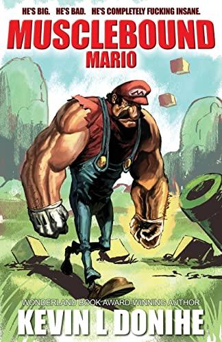 9781621051541: Musclebound Mario
