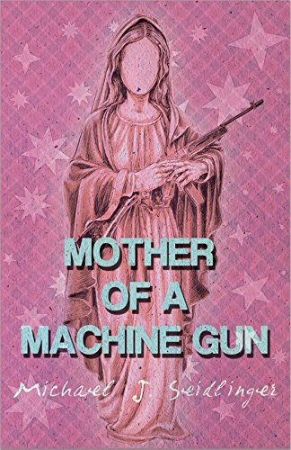 9781621051565: Mother of a Machine Gun
