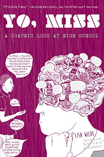 9781621062196: Yo, Miss: A Graphic Look At High School (Comix Journalism)