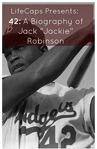 9781621073604: 42: A Biography of Jack Jackie Robinson