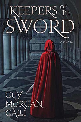 Keepers of the Sword: Galli, Guy Morgan