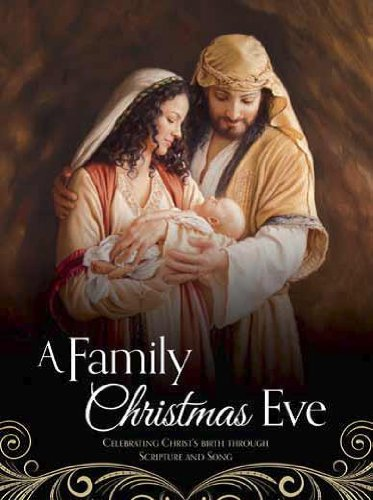 A Family Christmas Eve: Celebrating Christs Birth through Scripture and Song: Covenant ...