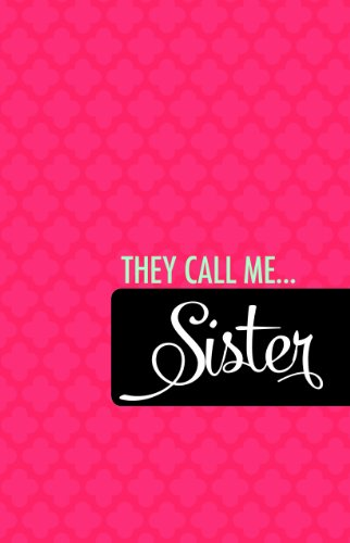 9781621085423: They Call Me. . . Sister Journal