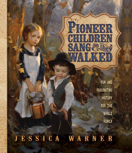 9781621085690: Pioneer Children Sang as They Walked