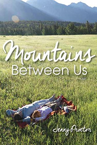 Mountains Between Us: Jenny Proctor
