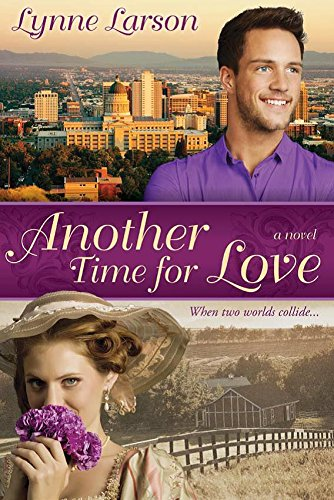 Another Time For Love: Larson, Lynne