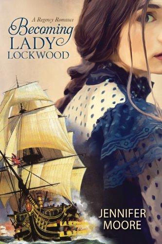 Becoming Lady Lockwood: Jennifer Moore
