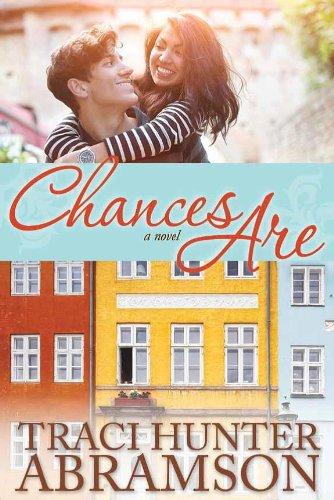 Chances Are : A Novel