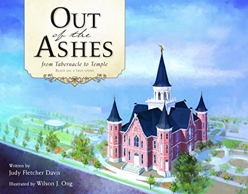 9781621087182: Out of the Ashes: From Tabernacle to Temple