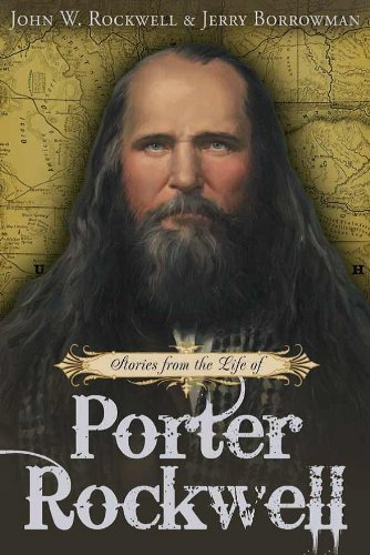 9781621087366: Stories from the Life of Porter Rockwell