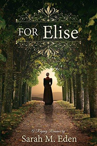 For Elise: Eden, Sarah M.