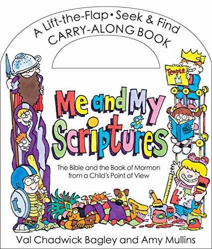 9781621088134: Me and My Scriptures: The Bible and the Book of Mormon from a Child's Point of View