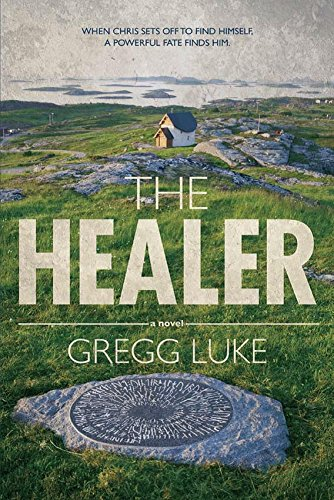 The Healer (Thirty-Six): Gregg Luke