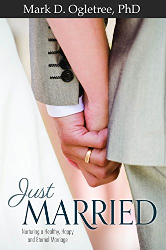 9781621089032: Just Married: Nurturing a Healthy, Happy, and Eternal Marriage