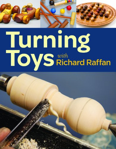 Turning Toys with Richard Raffan: Raffan, Richard