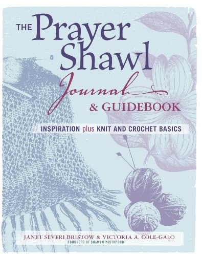 9781621136736: The Prayer Shawl Journal & Guidebook: Inspiration Plus Knit and Crochet Basics