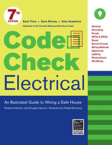 9781621137788: Code Check Electrical: An Illustrated Guide to Wiring a Safe House