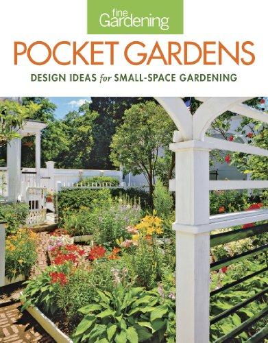 Fine Gardening Pocket Gardens: Fine Gardening