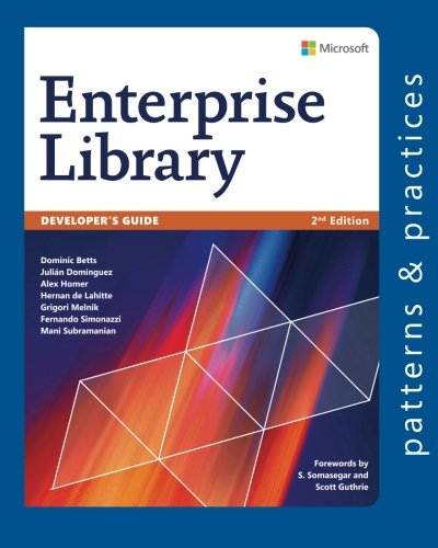 9781621140344: Developer's Guide to Microsoft Enterprise Library, 2nd Edition (Microsoft patterns & practices)