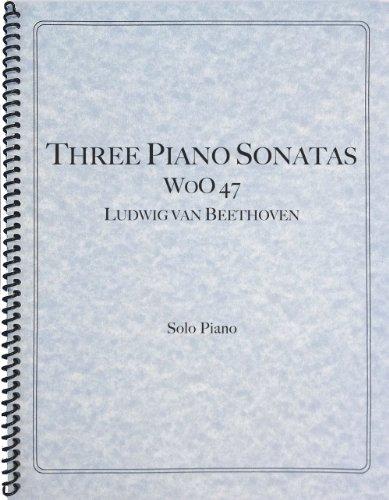 9781621180814: Beethoven - Three Early Piano Sonatas, WoO 47