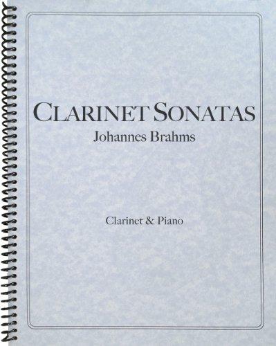 9781621181200: Brahms - Clarinet Sonatas, Op. 120 Nos. 1 & 2