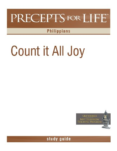 9781621190066: Precepts For Life Study Guide: Count It All Joy (Philippians)