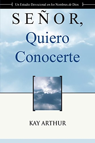 9781621194590: Senor Quiero Conocerte / Lord, I Want to Know You