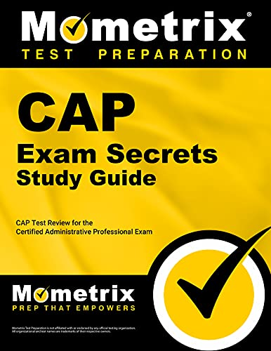9781621200406: CAP Exam Secrets Study Guide: CAP Test Review for the Certified Administrative Professional Exam