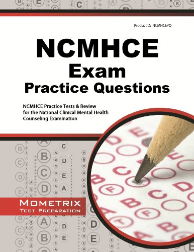 9781621200727: NCMHCE Practice Questions: NCMHCE Practice Tests & Exam Review for the National Clinical Mental Health Counseling Examination