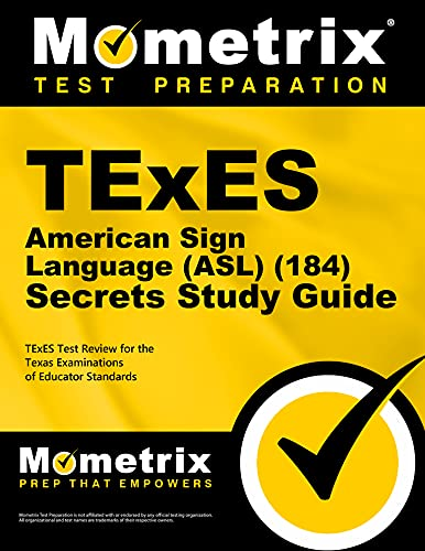 9781621201960: TExES American Sign Language (ASL) (184) Secrets Study Guide: TExES Test Review for the Texas Examinations of Educator Standards