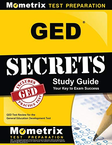 9781621203483: GED Secrets Study Guide: GED Exam Review for the General Educational Development Tests (Mometrix Secrets Study Guides)