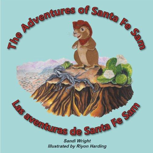 9781621220008: The Adventures of Santa Fe Sam - Las aventural de Santa Fe Sam (English and Spanish Edition)