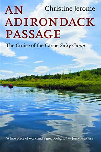 9781621240006: An Adirondack Passage: The Cruise of the Canoe Sairy Gamp