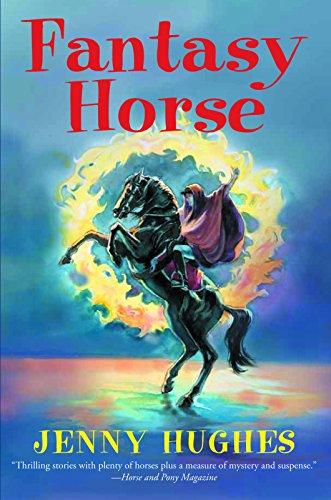 Fantasy Horse: Hughes, Jenny