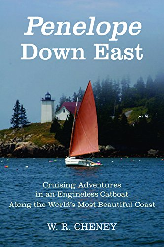9781621240181: Penelope Down East: Cruising Adventures in an Engineless Catboat Along the World's Most Beautiful Coast
