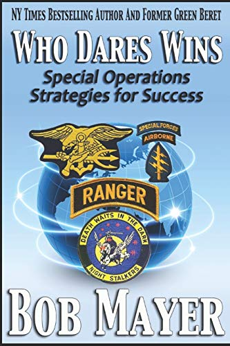 9781621250197: Who Dares Wins: Special Operations Strategies for Success (Volume 1)