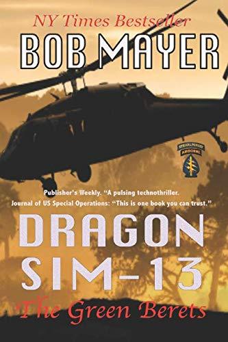 9781621250418: Dragon Sim-13 (The Green Berets) (Volume 2)