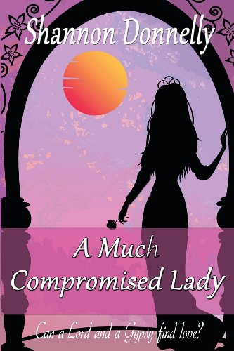 9781621250753: A Much Compromised Lady (Compromising Series)