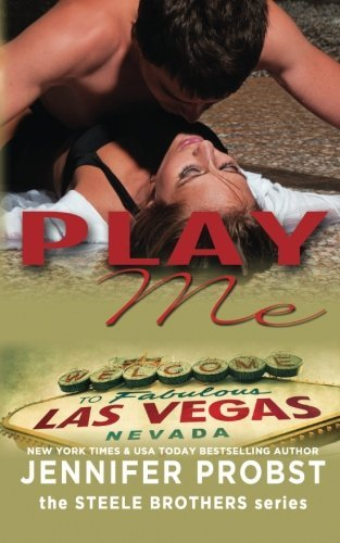 9781621252665: Play Me (the STEELE BROTHERS series) (Volume 2)