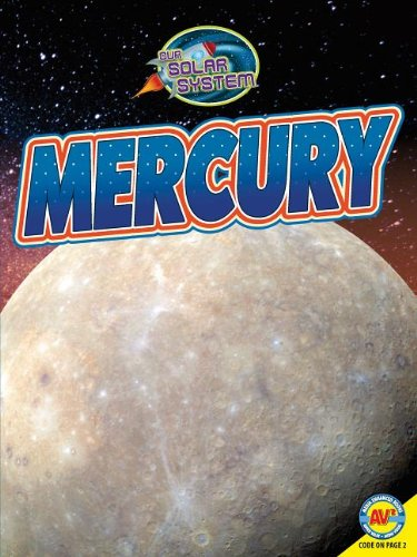 9781621272755: Mercury (Our Solar System: Av2 Media Enhanced Books)
