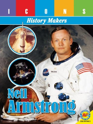 Neil Armstrong (Icons: History Makers): Yasuda, Anita