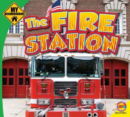 9781621273493: The Fire Station (My Neighborhood)