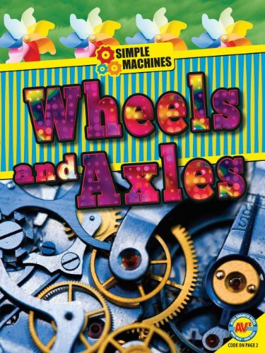 Wheels and Axles (Simple Machines): Erinn Banting
