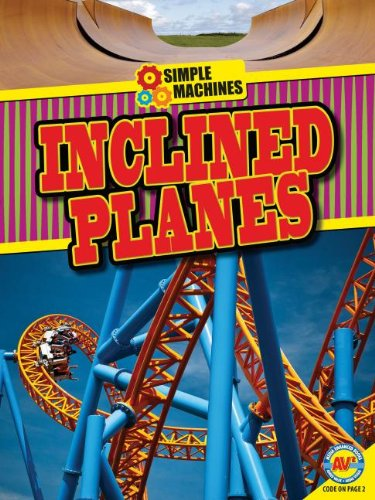 9781621274308: Inclined Planes (Simple Machines)