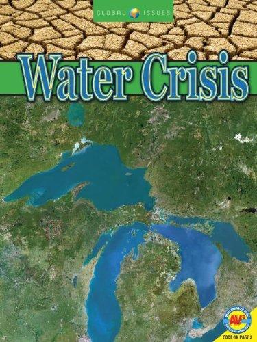 Water Crisis (Global Issues: Av2 Media Enhanced Books)