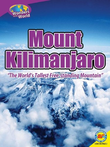 9781621274827: Mount Kilimanjaro: The World's Tallest Free-Standing Mountain (Wonders of the World)